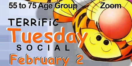 55 to 75 Age Group ~ Terrific Tuesday Social / Mixer ~ Zoom tickets