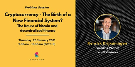 Cryptocurrency - The Birth of a New Financial System? tickets