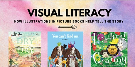 Visual Literacy how illustrations in picture books help tell the story tickets