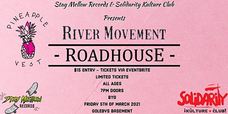 SKC #152 ~ River Movement + Roadhouse + Pineapple Vest tickets