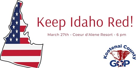 Keep Idaho Red - Lincoln Day 2021 tickets