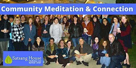 Community Meditation & Connection tickets
