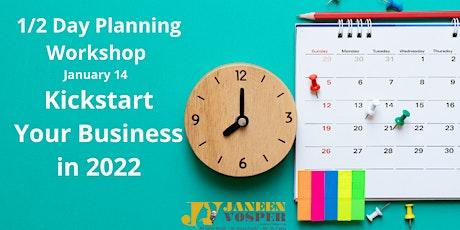 1/2 Day Planning Workshop - Kickstart Your Business in 2021 tickets