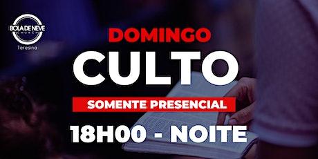 Culto Presencial - Domingo - NOITE  - 24.01.21 ingressos