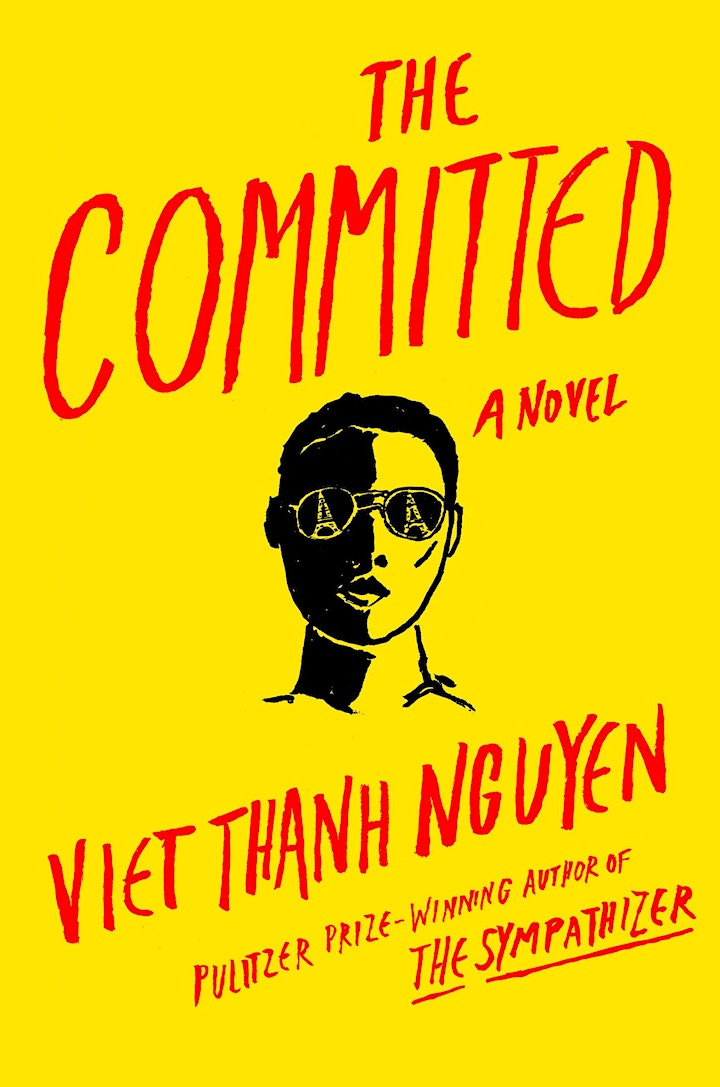 """Viet Thanh Nguyen, """"The  Committed"""" Book Event with Luis Alberto Urrea image"""