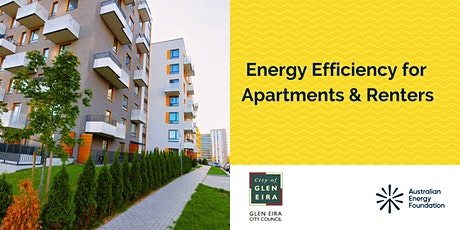 Energy Efficiency for Apartments & Renters - Webinar - Glen Eira Council tickets