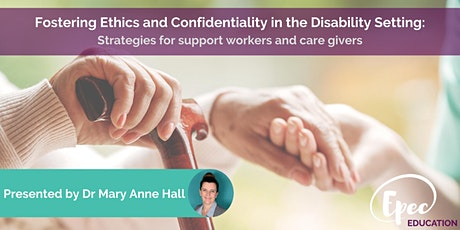 Fostering Ethics and Confidentiality in the Disability Setting tickets
