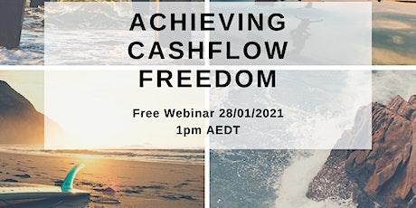 Achieving Cashflow Freedom Webinar tickets