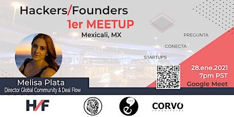 1er Meetup Hackers & Founders Mexicali entradas