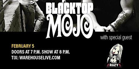 BLACKTOP MOJO, RoZY tickets