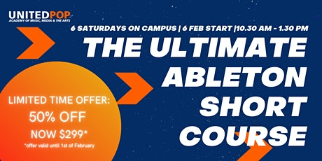 Short Course: The Ultimate Ableton Live Course (6 Saturdays) tickets