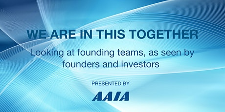 We are in this together -- Founding teams as seen by founders and investors tickets