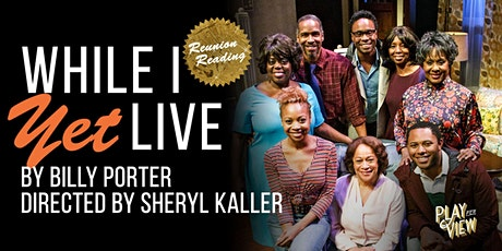 Play-PerView: While I Yet Live tickets