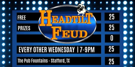 Headtilt Feud Every Other Wednesday at The Pub Fountains tickets