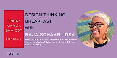 March Design Thinking Breakfast with Raja Schaar tickets