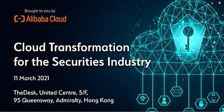 Cloud Transformation for the Securities Industry tickets
