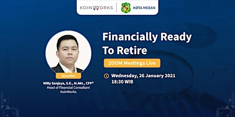 KoinWorks Medan | Financially Ready To Retire tickets