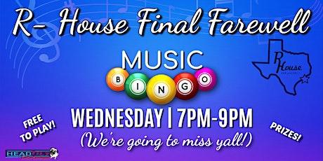 Final Farewell to R House Music Bingo tickets