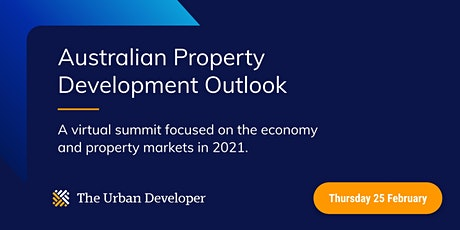 The Urban Developer   Australian Property Development Outlook vSummit tickets