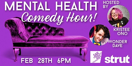 Mental Health Comedy Hour with Strut SF tickets