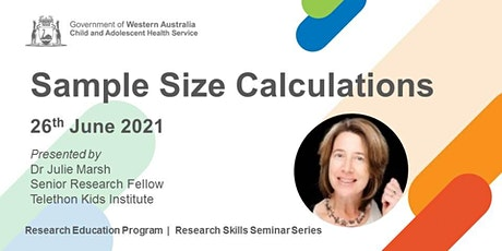 Sample Size Calculations - 25 Jun tickets