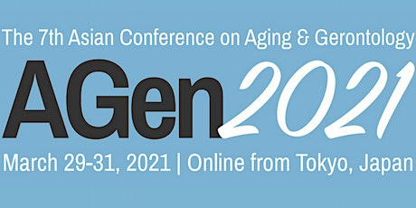 The 7th Asian Conference on Aging & Gerontology (AGen2021) tickets