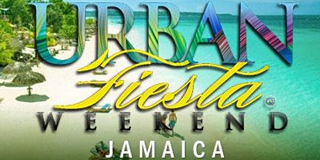 Urban Fiesta Weekend - Jamaica tickets