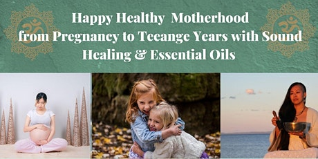 Happy Healthy Motherhood with Sound Healing and Essential Oils @Caboolture tickets