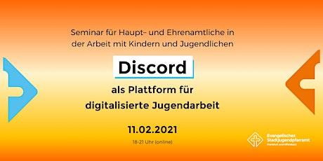 Discord als Plattform für digitalisierte Jugendarbeit Tickets