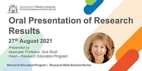 Oral Presentation of Research Results - 27 Aug tickets