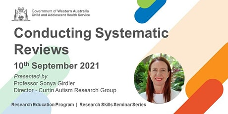 Conducting Systematic Reviews - 10 Sep tickets