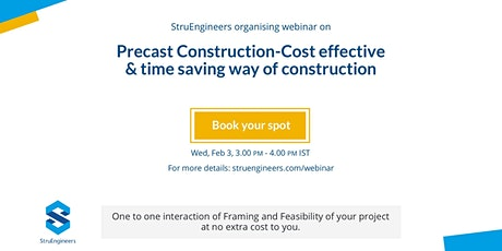 Precast Construction-Cost-effective & time saving approach tickets