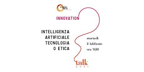 Intelligenza artificiale: Tecnologia o Etica biglietti