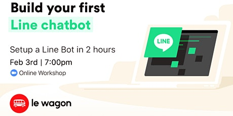 Build your first Line chatbot - Online Workshop tickets