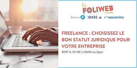 Freelance : Choisissez le bon statut juridique pour votre entreprise billets