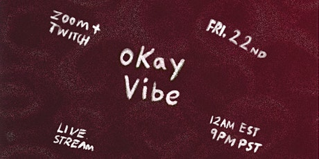 Okay Vibe: On The 7th Day We... tickets