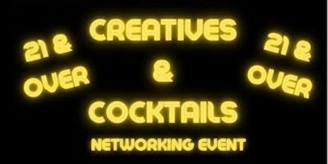 Creatives & Cocktails tickets