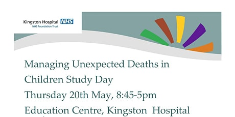 Managing Unexpected deaths in Children tickets