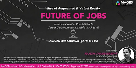 Rise of AR/VR- The Future of Jobs By Rajesh tickets