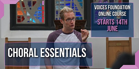 Choral Essentials Online Course tickets