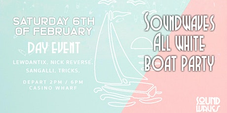 SoundWaves All White Boat Party XII (DAY EVENT) tickets