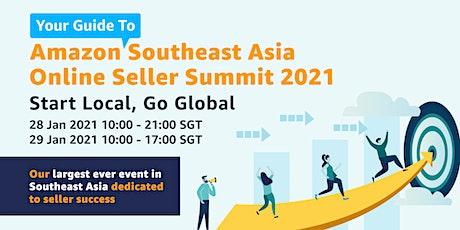 Amazon Southeast Asia Online Seller Summit 2021 tickets
