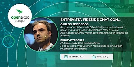 Entrevista Fireside chat con Carlos Seisdedos, experto en OSINT entradas