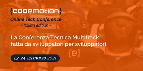 Codemotion Online Tech Conference 2021 - Italian Edition biglietti