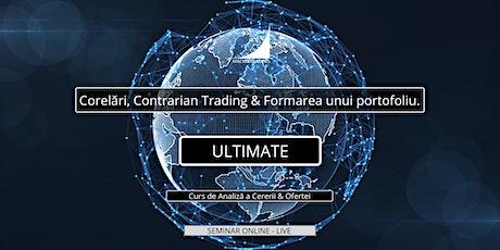 Ultimate: Corelări, Contrarian Trading & Formarea unui portofoliu. tickets