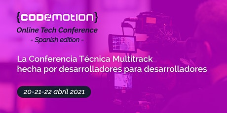 Codemotion Online Tech Conference 2021 - Spanish Edition entradas