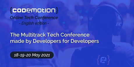 Codemotion Online Tech Conference 2021 - English edition Tickets