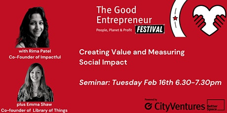 Good Entrepreneur Festival '21- Creating Value and Measuring Social Impact tickets
