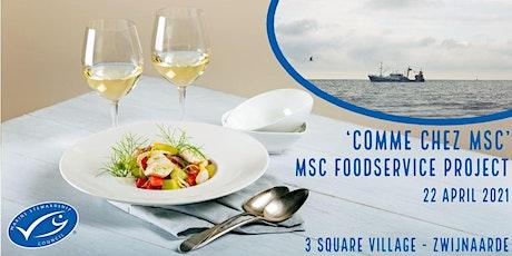 MSC Foodservice Workshop 'Comme chez MSC' tickets