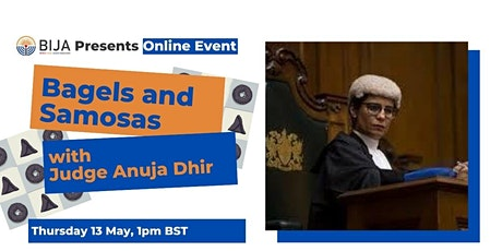 Bagels and Samosas with Judge Anuja Dhir tickets